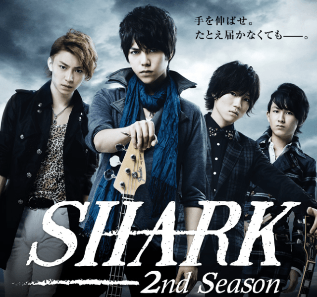SHARK~2nd Season