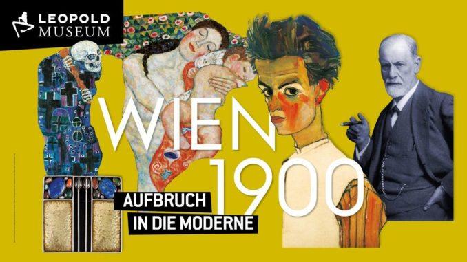 Wien um 1900. Aufbruch in die Moderne, Egon Schiele, Siemund Freud, Gustav Klimt, Ausstellung in Wien