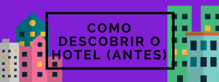 economizar-hotel-hotwire-descobrir-HOTEL-1 Como economizar no hotel com Hotwire (Guia Completo!)