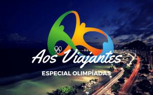 especial-olimpíadas-no-rio-2016 Especial Olimpíadas no Rio 2016 | O Guia Completo