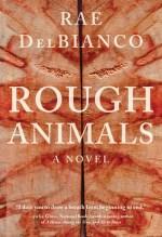 Rae DelBianco, Rough Animals