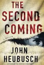 John Heubusch, The Second Coming.