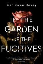 Ceridwen Dovey, In the Garden of the Fugitive