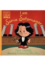 Brad Meltzer, I Am Sonya Sotomayor.