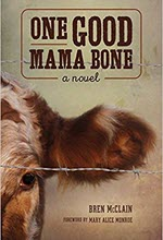 Bren McClain, One Good Mama Bone