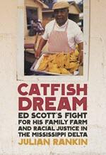 Julian Rankin, Catfish Dream