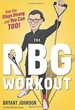 Bryant Johnson, The RBG Workout