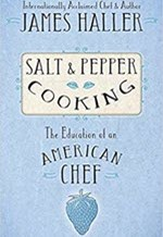 James Haller, Salt and Pepper Cooking
