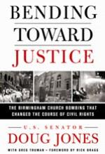 Doug Jones, Bending Toward Justice