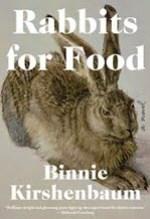 Binnie Kirshenbaum, Rabbits For Food