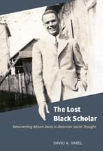 David A. Varel, The Lost Black Scholar