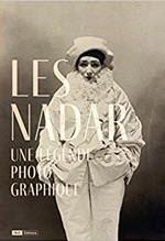 Les Nadar: Une LegendePhotographique