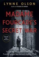 Lynne Olson, Madame Fourcade's Secret War