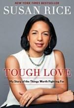 Susan Rice, Tough Love