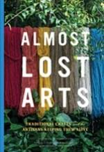 Emily Freidenrich, Almost Lost Arts