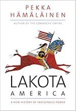 Pekka Hamalainen, Lakota America