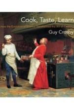 Guy Crosby, Cook, Taste, Learn