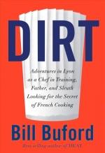Bill Buford, Dirt