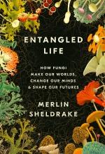 Merlin Sheldrake, Entangled Life