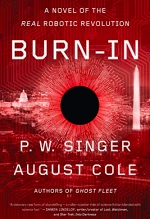 P.W. Singer and August Cole, Burn-In