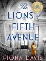 Fiona Davis, The Lions of Fifth Avenue