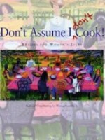 National Organization for Women, Don't Assume I Don't Cook