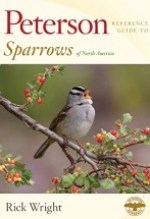 Rich Wright, Peterson Reference Guide to Sparrows of North America