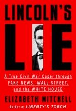 Elizabeth Mitchell, Lincoln's Lie