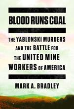 Mark Bradley, Blood Runs Coal