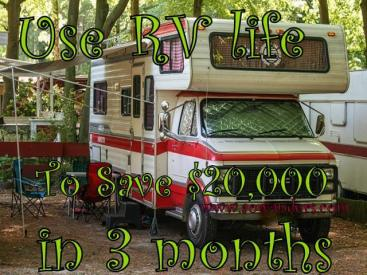 I used RV life to save $20,000 in 3 months by urban boondocking with my travel trailer and working a temp agency job.  Here are the steps I took to save $20,000 in 3 months.