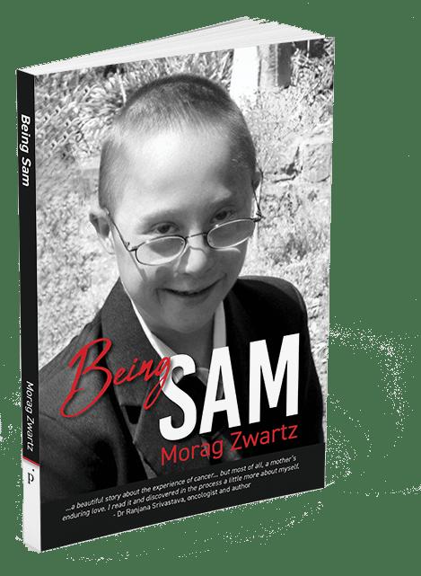 Being Sam -- by Morag Zwartz
