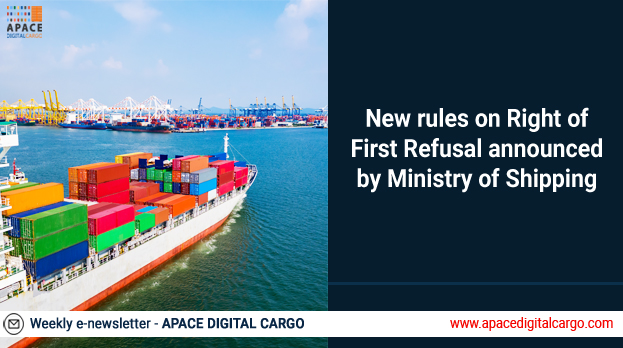 New rules on Right of First Refusal announced by Ministry of Shipping