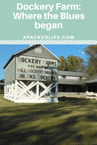 Dockery Farm on the Mississippi River, where the Blues were first sung