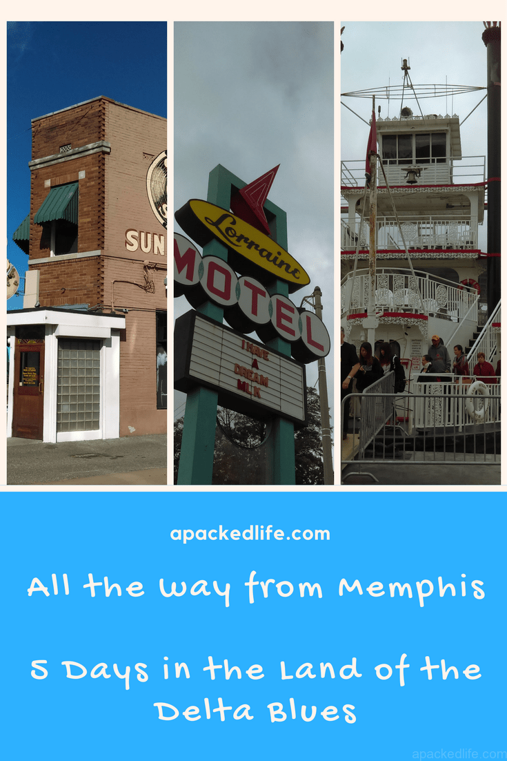 All The Way From Memphis:5 Days in the Land of the Delta Blues
