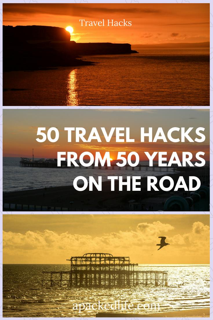 50 Travel Hacks From 50 Years On The Road