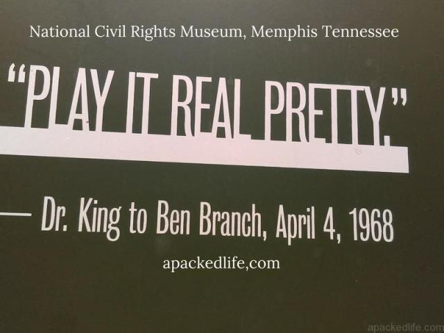 National Civil Rights Museum - Play It Real Pretty