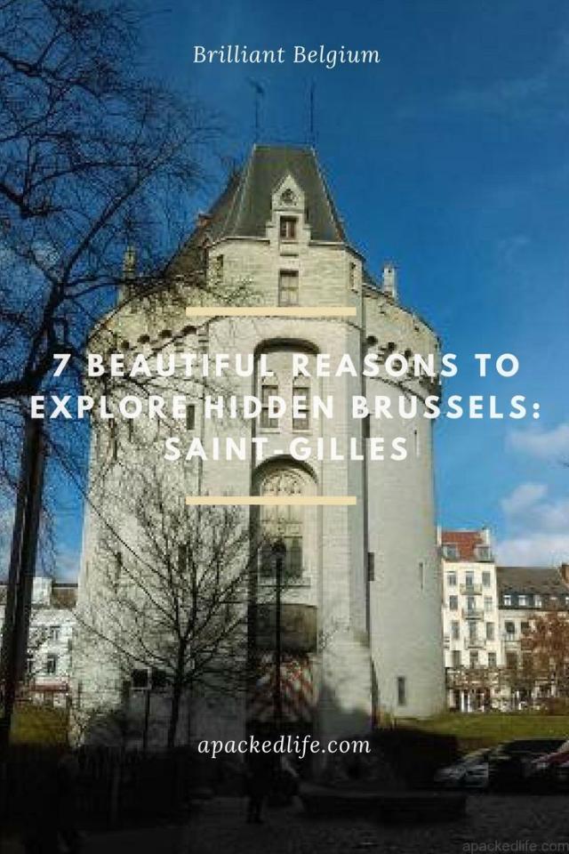 7 Beautiful Reasons To Explore Hidden Brussels Saint Gilles - Porte de Hal