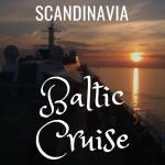 Baltic Cruise: Taking In The White Nights in Scandinavia