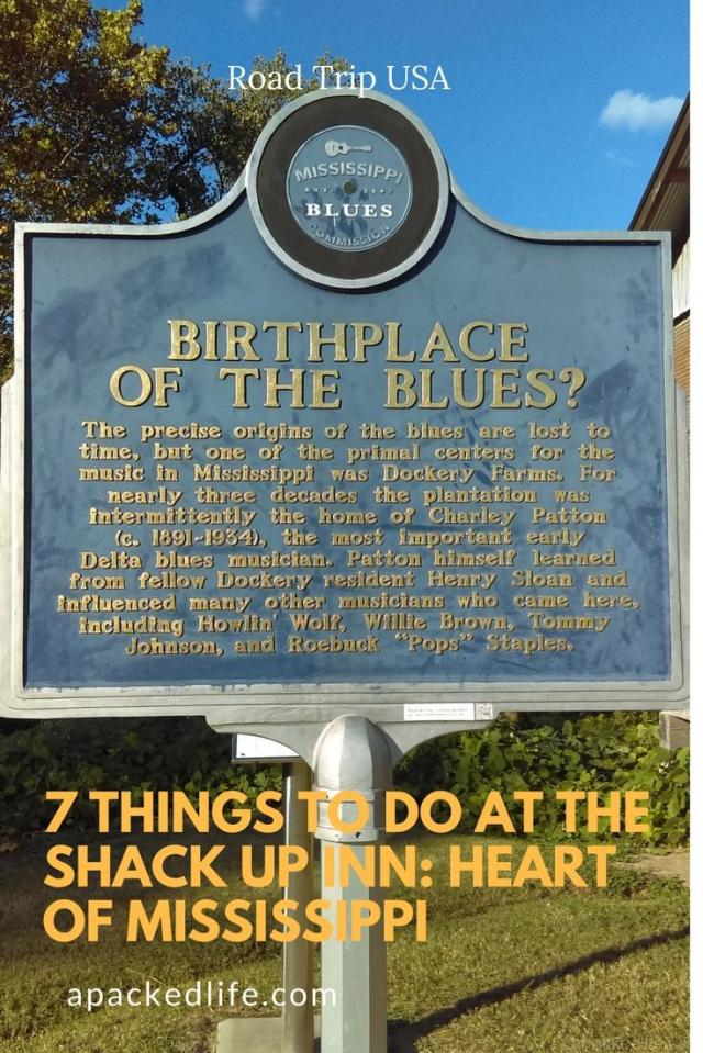 7 things to do at the Shack Up Inn_ Heart of Mississippi - Birthplace of the Blues at Dockery Farm
