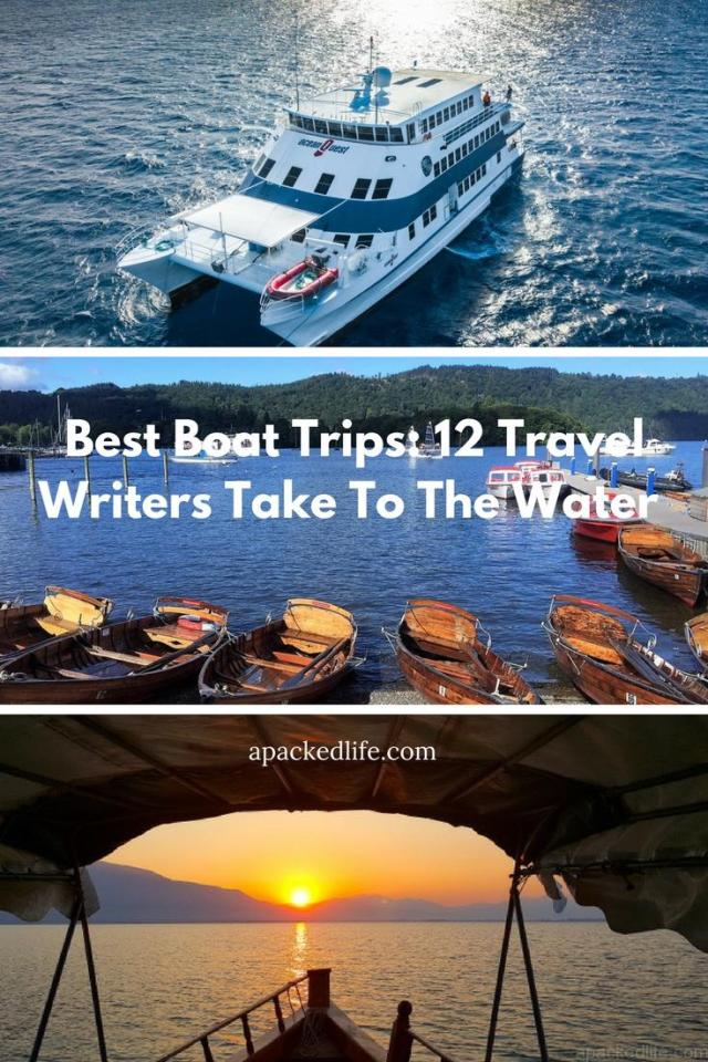 Best Boat Trips - 12 Travel Writers Take To The Water 1