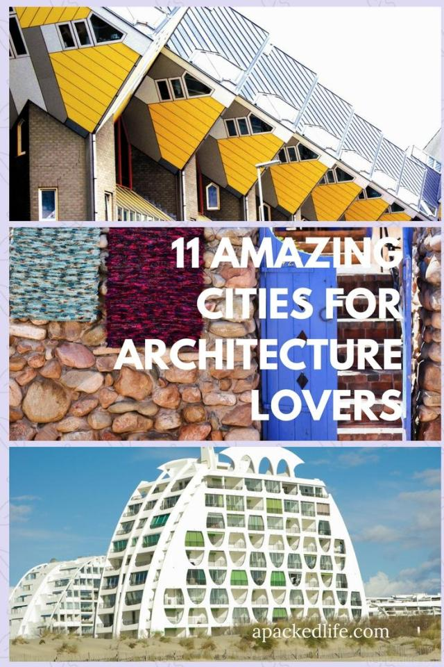 11 Amazing Cities For Architecture Lovers