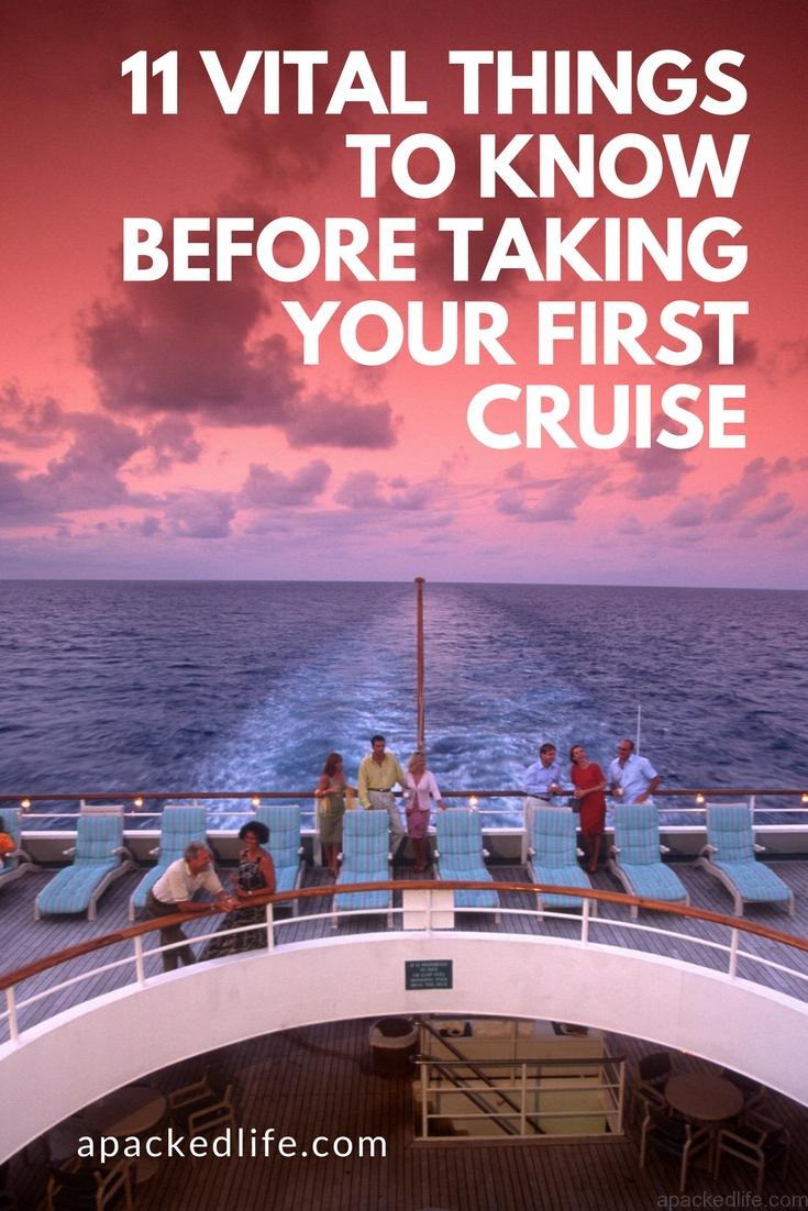 11 Vital Things To Know Before Taking Your First Cruise