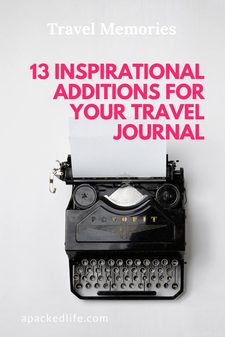 13 Inspirational Additions For Your Travel Journal