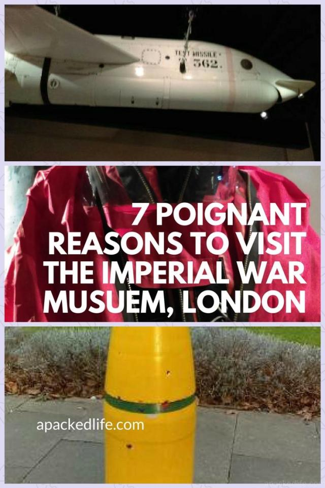 7 Poignant Reasons To Visit The Imperial War Museum, London