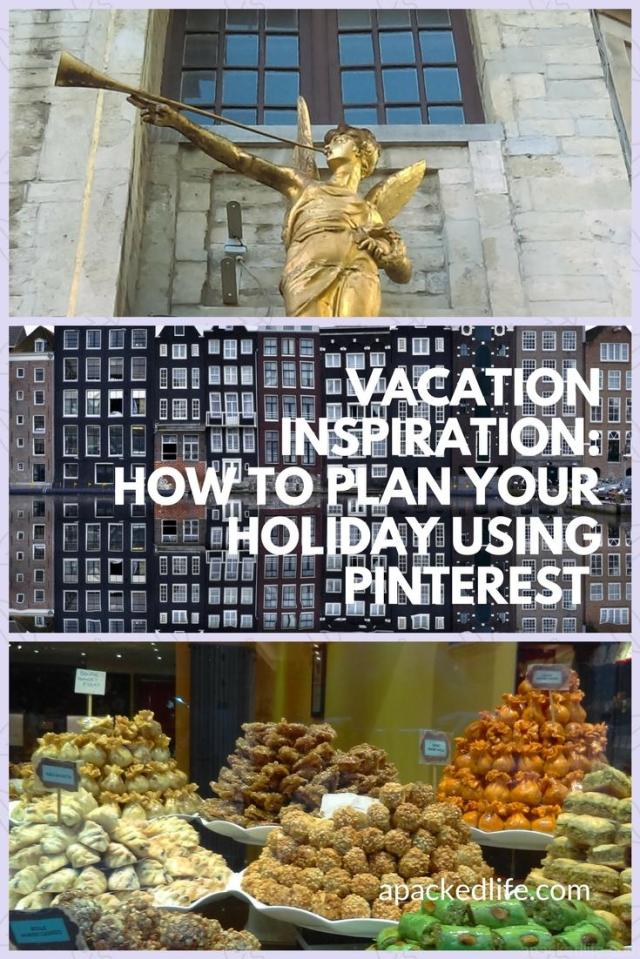 Vacation Inspiration - How To Plan Your Holiday Using Pinterest