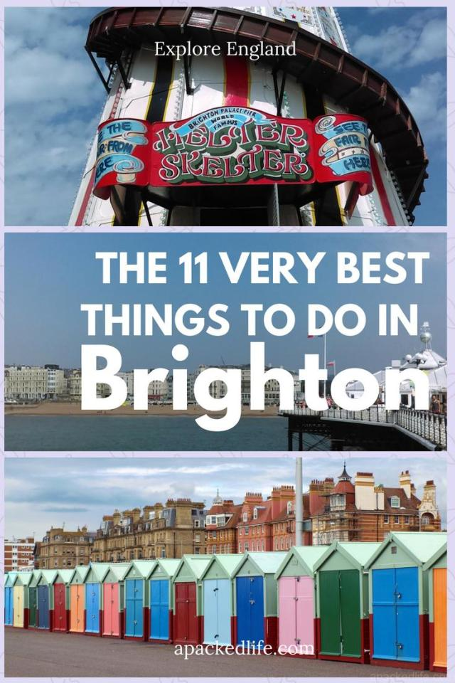The 11 Very Best Things To Do In Brighton