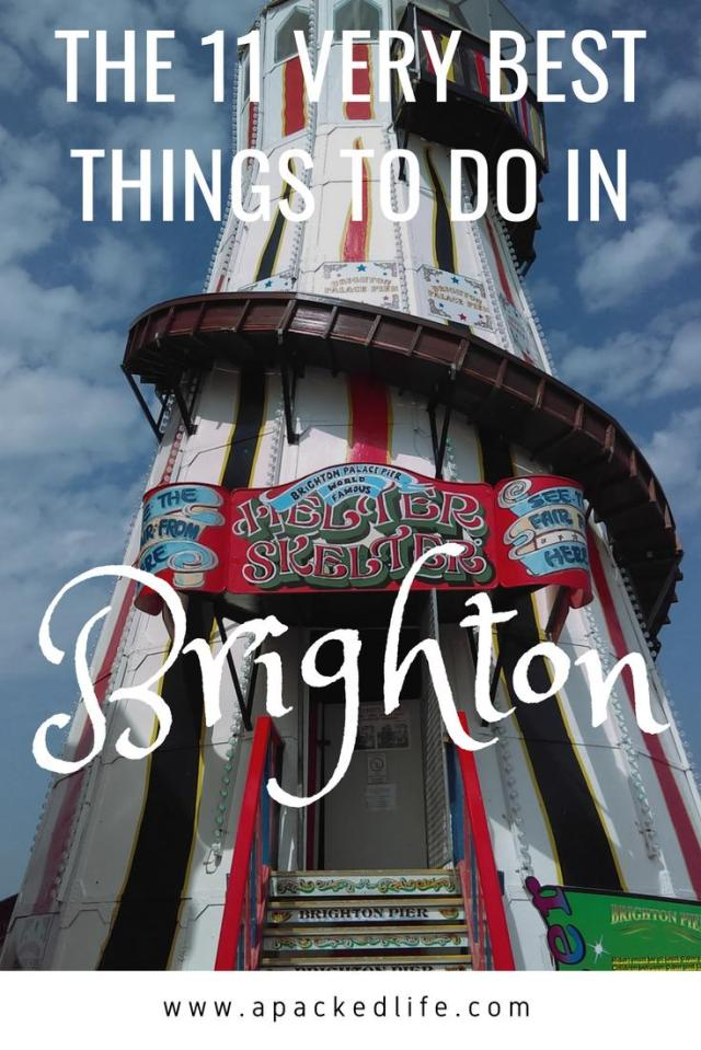 The 11 Very Best Things To Do In Brighton, England