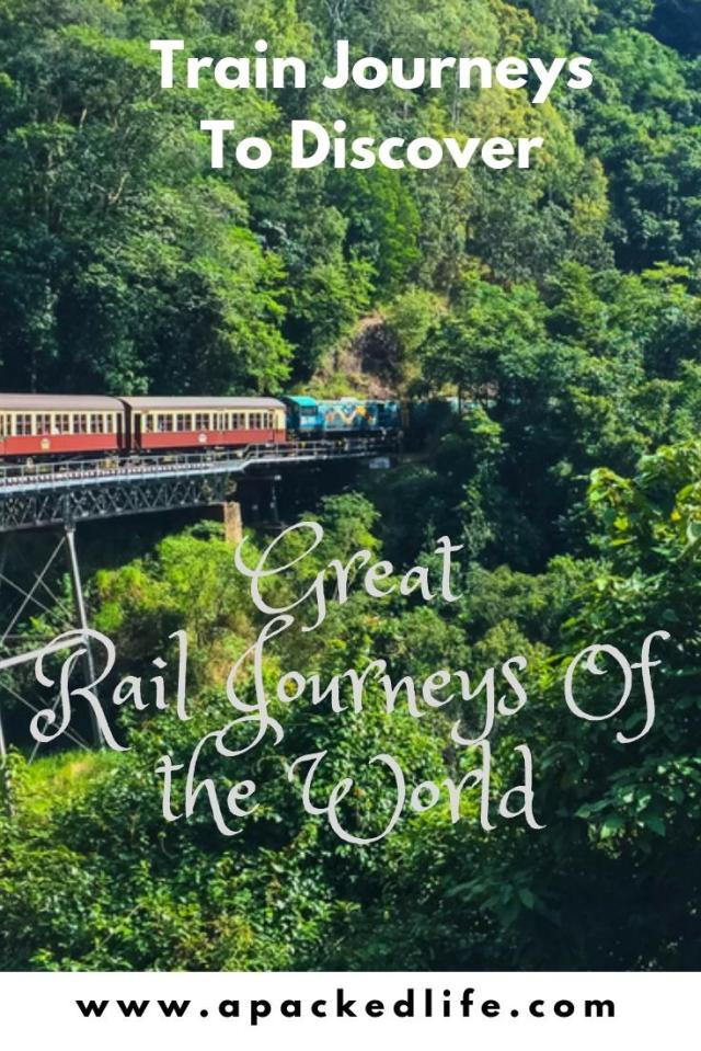 Great Rail Journeys Of The World Waiting To Be Discovered