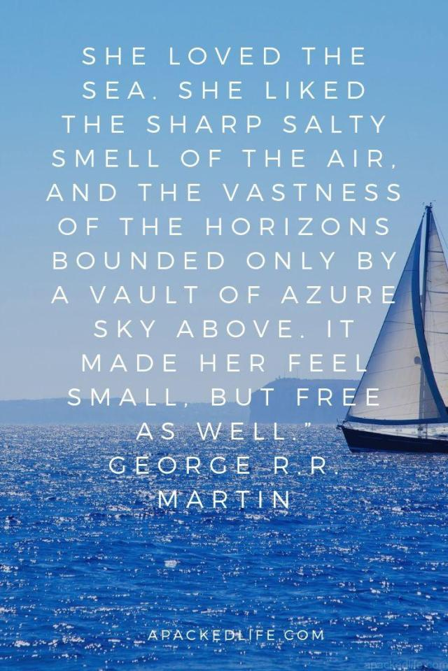 Quotes About the sea - George R R Martin