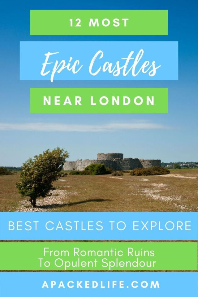 12 Epic Castles Near London To Visit